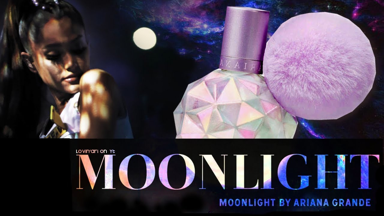 Moonlight by Ariana Grande 1